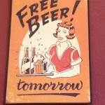 Free beer - if only it were true!